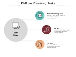 Platform Prioritizing Tasks Ppt Powerpoint Presentation Professional Graphics Tutorials Cpb