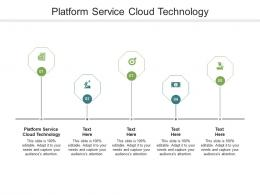 Platform Service Cloud Technology Ppt Powerpoint Presentation Layout Cpb
