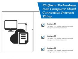 Platform Technology Icon Computer Cloud Connection Internet Thing