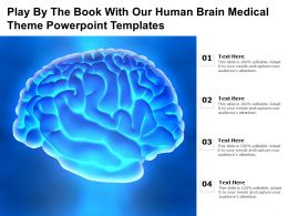 Play By The Book With Our Human Brain Medical Theme Powerpoint Templates