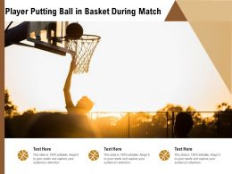 Player Putting Ball In Basket During Match