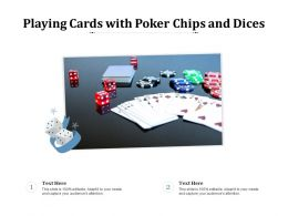 Playing Cards With Poker Chips And Dices