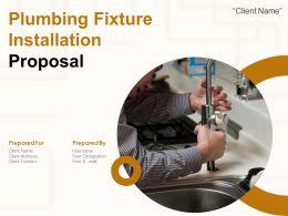 Plumbing Fixture Installation Proposal Powerpoint Presentation Slides