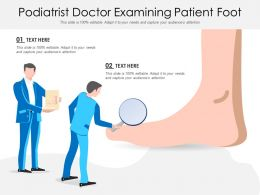 Podiatrist Doctor Examining Patient Foot