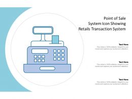 Point Of Sale System Icon Showing Retails Transaction System