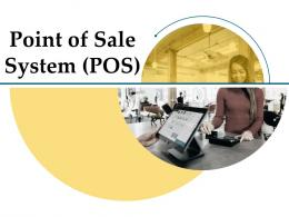Point Of Sale System POS Powerpoint Presentation Slides