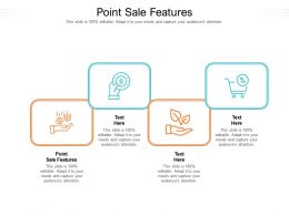 Point Sale Features Ppt Powerpoint Presentation Infographics Diagrams Cpb