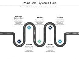Point Sale Systems Sale Ppt Powerpoint Presentation Portfolio File Formats Cpb