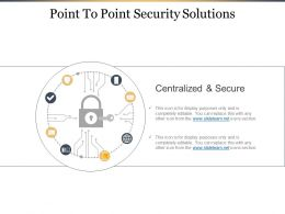 Point To Point Security Solutions Ppt Infographic Template