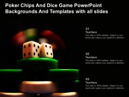 Poker Chips And Dice Game Powerpoint Backgrounds And Templates With All Slides