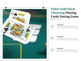 Poker Individual Throwing Playing Cards During Game