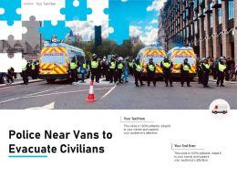 Police Near Vans To Evacuate Civilians