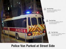 Police Van Parked At Street Side