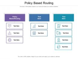 Policy Based Routing Ppt Powerpoint Presentation Slides Graphic Tips Cpb