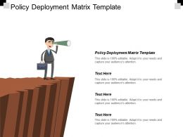 Policy Deployment Matrix Template Ppt Powerpoint Presentation Infographic Template Picture Cpb