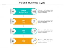 Political Business Cycle Ppt Powerpoint Presentation Slides Deck Cpb