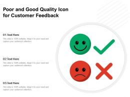 Poor And Good Quality Icon For Customer Feedback