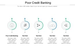 Poor Credit Banking Ppt Powerpoint Presentation Styles Mockup Cpb