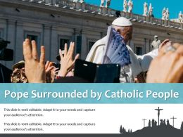Pope Surrounded By Catholic People