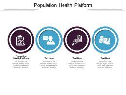 Population Health Platform Ppt Powerpoint Presentation Styles Templates Cpb