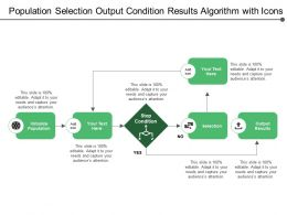 Population Selection Output Condition Results Algorithm With Icons