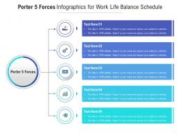 Porter 5 Forces For Work Life Balance Schedule Infographic Template