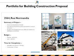 Portfolio For Building Construction Proposal Ppt Powerpoint Presentation Inspiration Sample