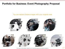 Portfolio For Business Event Photography Proposal Ppt Powerpoint Presentation Show Slides