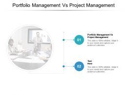 Portfolio Management Vs Project Management Ppt Powerpoint Presentation Pictures Ideas Cpb
