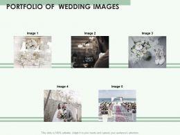 Portfolio Of Wedding Images Ppt Powerpoint Presentation Summary Visuals