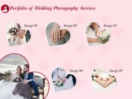 Portfolio Of Wedding Photography Services Ppt Powerpoint Presentation Design