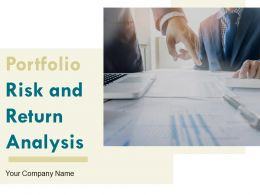 Portfolio Risk And Return Analysis Powerpoint Presentation Slides