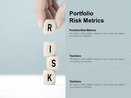 Portfolio Risk Metrics Ppt Powerpoint Presentation Portfolio Visual Aids Cpb