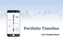 Portfolio Timeline Powerpoint Presentation Slides