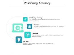 Positioning Accuracy Ppt Powerpoint Presentation Icon Diagrams Cpb