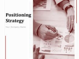 Positioning Strategy Powerpoint Presentation Slides