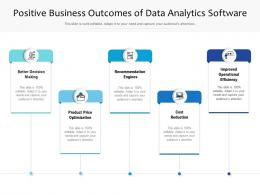 Positive Business Outcomes Of Data Analytics Software