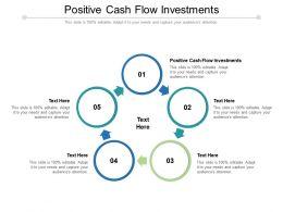 Positive Cash Flow Investments Ppt Powerpoint Presentation Professional Portrait Cpb
