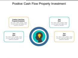 Positive Cash Flow Property Investment Ppt Powerpoint Presentation Gallery Cpb
