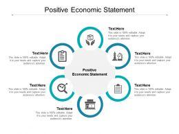 Positive Economic Statement Ppt Powerpoint Presentation Outline Cpb