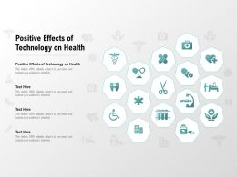 Positive Effects Of Technology On Health Ppt Powerpoint Presentation Model Pictures