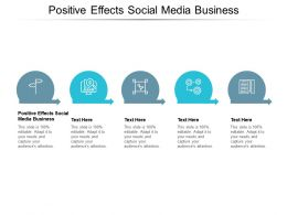 Positive Effects Social Media Business Ppt Powerpoint Presentation Icon Model Cpb