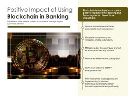 Positive Impact Of Using Blockchain In Banking