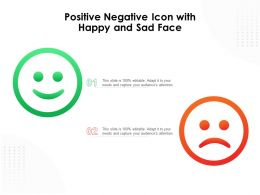 Positive Negative Icon With Happy And Sad Face