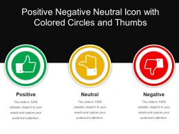Positive Negative Neutral Icon With Colored Circles And Thumbs