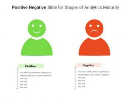 Positive Negative Slide For Stages Of Analytics Maturity Infographic Template