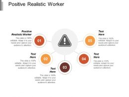 Positive Realistic Worker Ppt Powerpoint Presentation Gallery Show Cpb