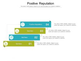 Positive Reputation Ppt Powerpoint Presentation Pictures Samples Cpb