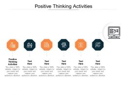 Positive Thinking Activities Ppt Powerpoint Presentation Inspiration Format Ideas Cpb