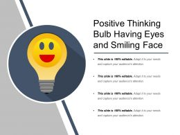 Positive Thinking Bulb Having Eyes And Smiling Face